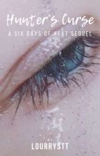 Hunter's Curse ~ SDOH Book 2 by lourrystt