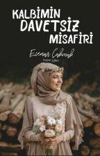 KALBİMİN DAVETSİZ MİSAFİRİ by milli_inekk