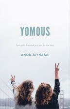 Yomous |Oneshot| by Anon-MyName