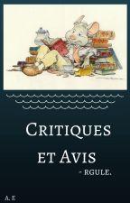 Critiques et Avis -rgule. by P-BearsDoNotCare
