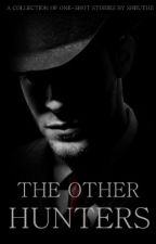 The Other Hunters by shruthii