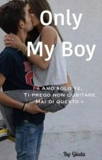 Only My Boy by AnnaCrudo