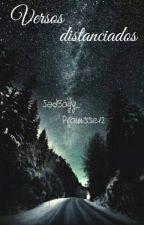 Versos Distanciados by SrtaRothil
