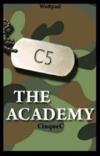 The Academy by CinqueC