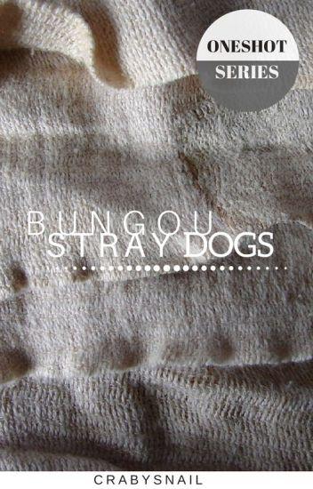 ❀Bungou Stray Dogs Oneshots ❀