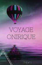Voyage Onirique by The-FX