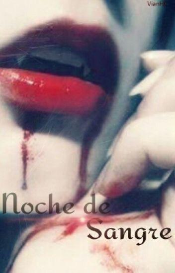 Noche de Sangre.