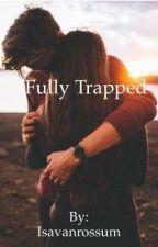 Fully trapped by xixvxr