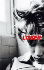 loser by kaisoomachine