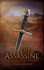 Die Assassine by mockingbird1801