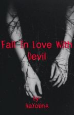 Fall İn Love With The Devil by nayouna