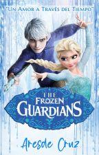 The Frozen Guardians: Un Amor a Través del Tiempo (Parte I) by TINtheOfficialPage