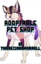 Adoptable Pet Shop by YukineCinnamonRoll