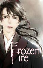 Frozen Fire by heyfreya_