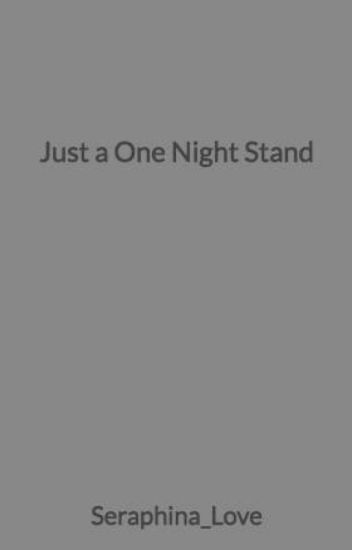 Just a One Night Stand