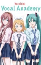Vocaloid: VOCAL ACADEMY by BonnieCHAN_