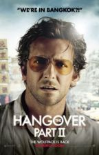 The Hangover 2~Fanfic~ by carida12