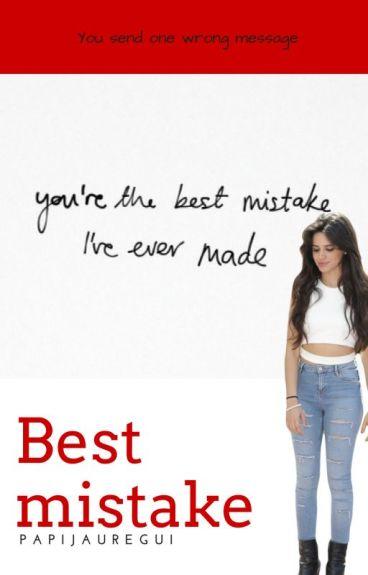 Best Mistake- Camila/You