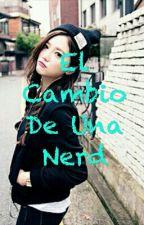 El Cambio De Una Nerd (BTS) (Jungkook y Tú) by Vinx13_