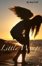 Little Wings (Short Story) by KayCee_K