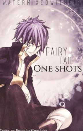Fairy Tail One-Shots by watermixedwithfire