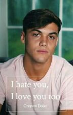 I Hate You, I Love You Too //Grayson Dolan by _ellie02_