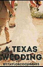 A Texas Wedding. Rucas. by taylorcochran93