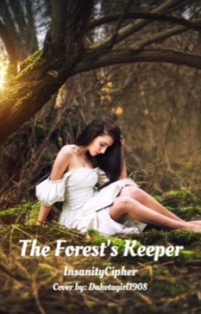 The Forest's Keeper by InsanityCipher