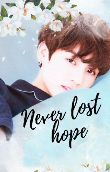 Never lose hope  || Jungkook