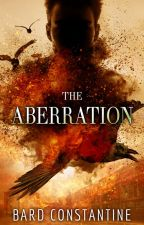 The Aberration by BardConstantine
