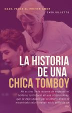 La historia de una chica Tomboy by ChoiJuliette