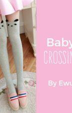 Baby Crossing //Mejibray Yaoi// by IamEwu