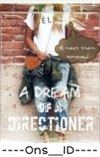 A Dream Of a Directioner by ons__1D