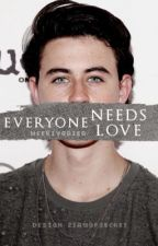 Everyone needs love || Nash Grier by weeklytuan