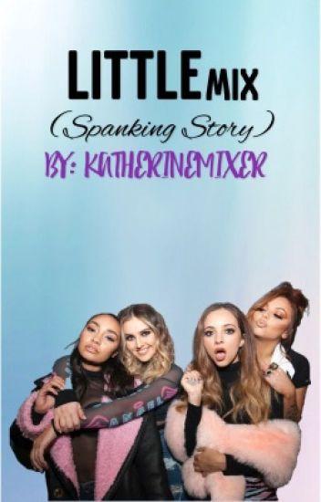 Little Mix (spanking story)