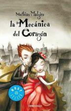La Mecánica del Corazón. Frases. by LeslieInNarnia