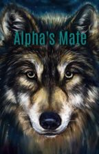 Alpha's Mate by _ArianaAlvarez_