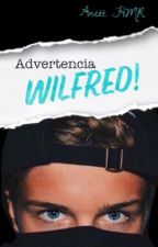 ADVERTENCIA, Wilfred! by anettehmr