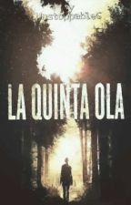 La Quinta Ola by NardaElenaPG