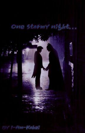 (Batman x joker) ~One stormy night. by I-am-kohai