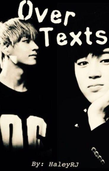 Over Texts [V/Kim Taehyung x Reader x Park Jimin Fanfic] #Wattys2016