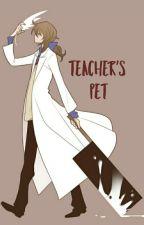 Teacher's Pet(Male!Yandere Teacher × Reader) by namjoonsbuttcheek