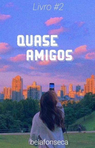 Quase Amigos - 2ª temporada