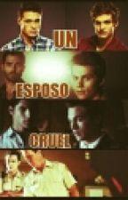UN ESPOSO CRUEL (STEREK) by AshysooChokosoo