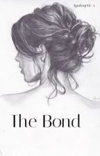 The Bond by Apologetic_1