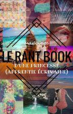 Rant Book I:  d'une guadeloupéenne (apprentie écrivaine) by Maeloux01