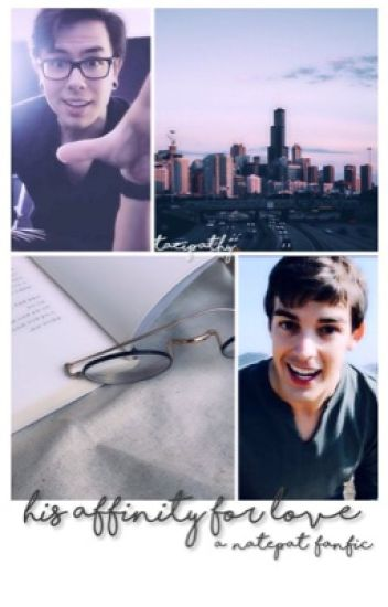 his affinity for love » natepat   [completed]