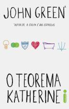 O Teorema Katherine by BrendaSantosdaRosa