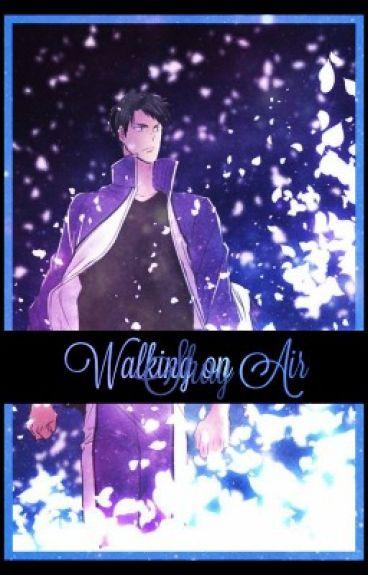 Walking on Air || Ushijima Wakatoshi x Reader