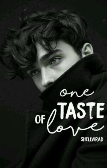 One Taste Of Love